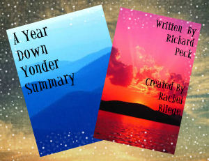 chapter analysis a year down yonder A year down yonder reader's guide by richard peck a year down  (p1)  discuss whether it's grandma that changes, or joey and mary alice lesson  plans.